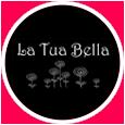 La Tua Bella